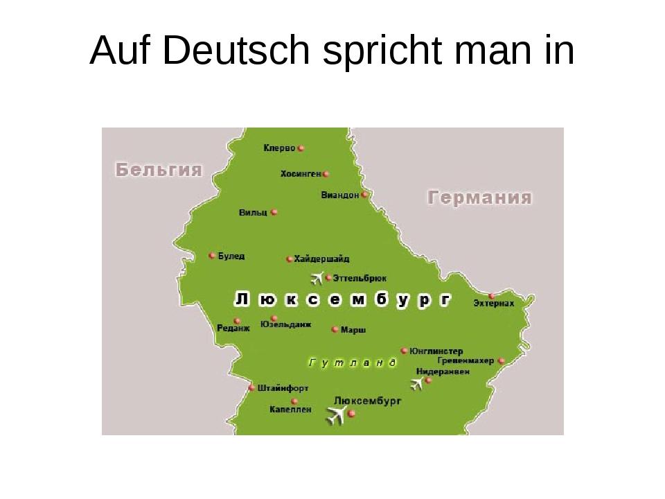 Auf Deutsch spricht man in