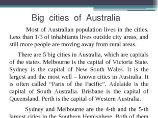 Big cities of Australia Most of Australian population lives in the cities. L