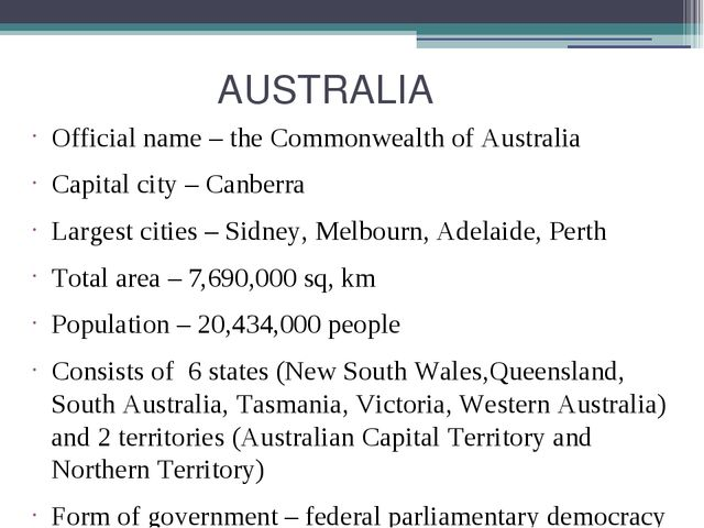 AUSTRALIA Official name – the Commonwealth of Australia Capital city – Canbe...