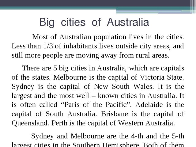 Big cities of Australia Most of Australian population lives in the cities. L...