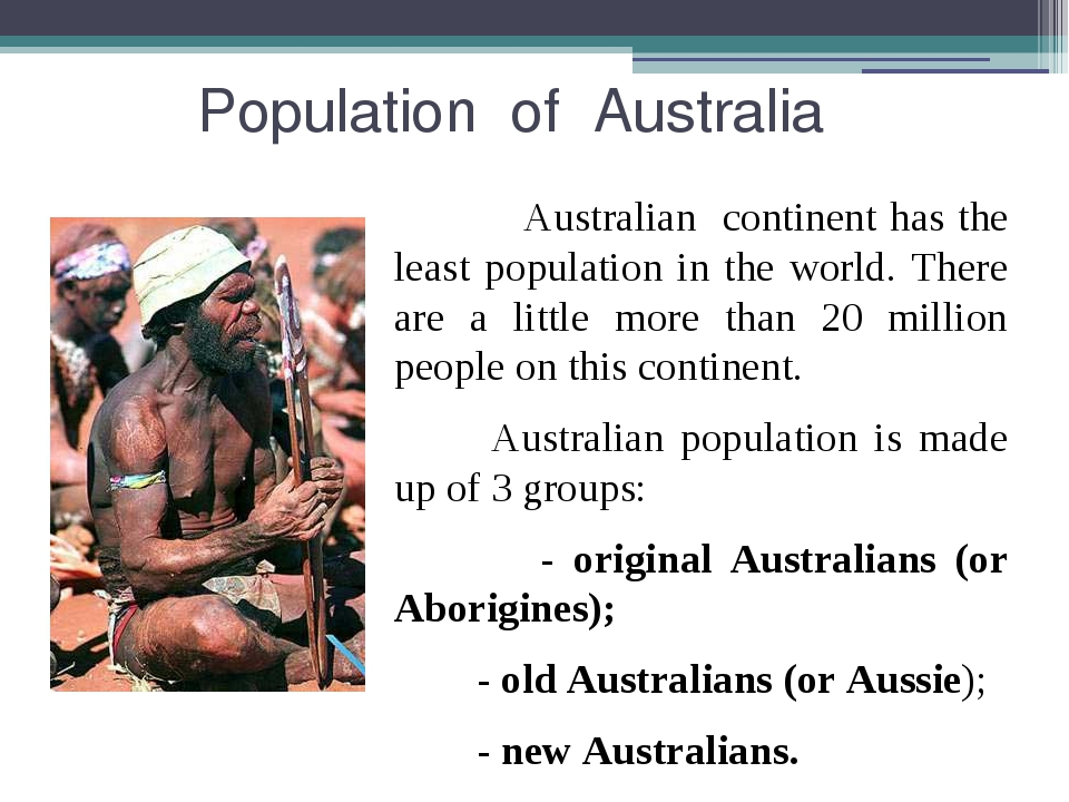 Population of Australia Australian continent has the least population in the...