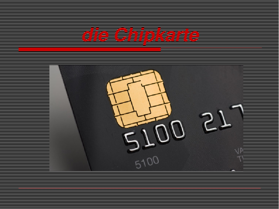 die Chipkarte