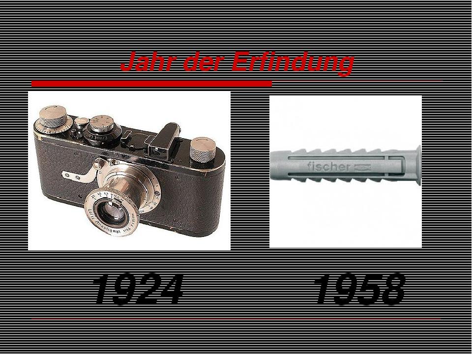 Jahr der Erfindung 1924 1958