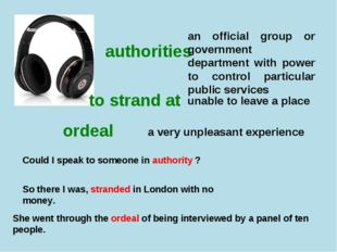 authorities to strand at ordeal an official group or government department wi