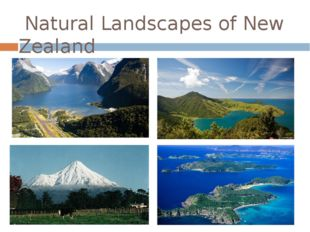 Natural Landscapes of New Zealand