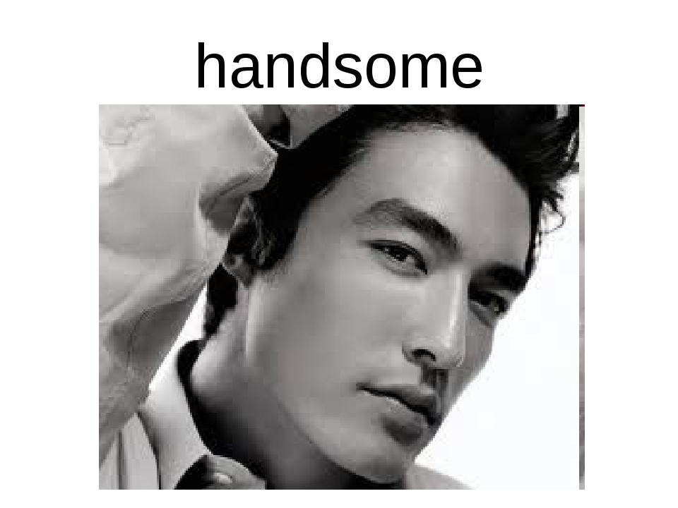handsome