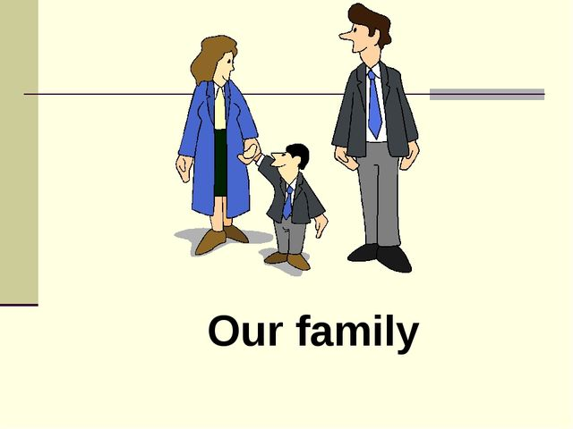 Our family