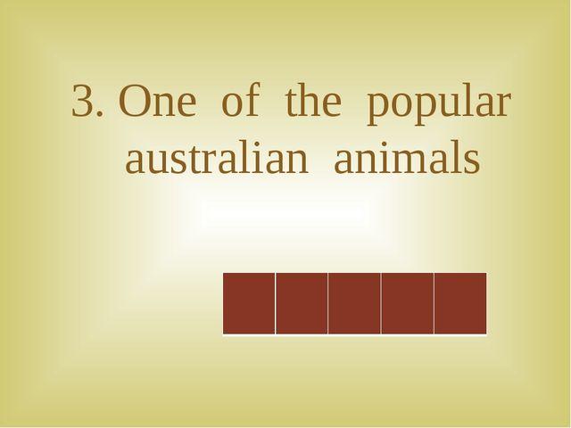 3. One of the popular australian animals