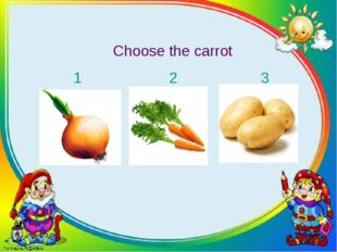 Choose the carrot 1 2 3