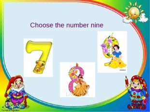 Choose the number nine