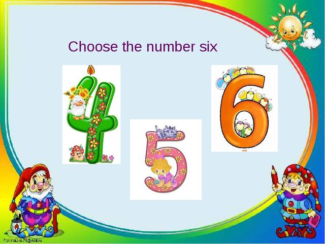 Choose the number six