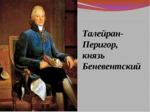 Талейран-Перигор, князь Беневентский