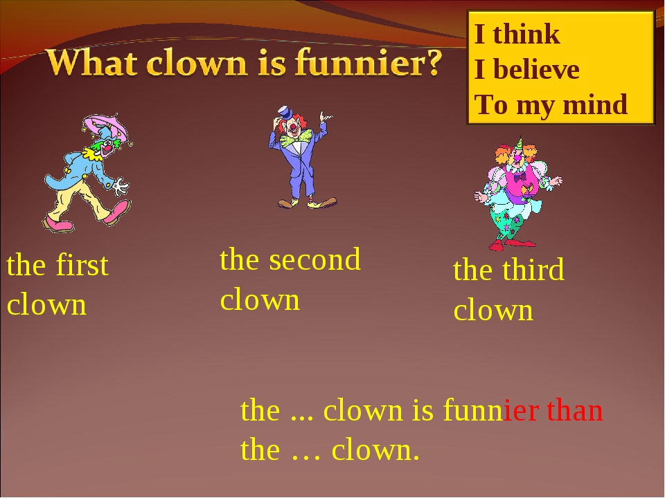 the first clown the second clown the third clown the ... clown is funnier tha...