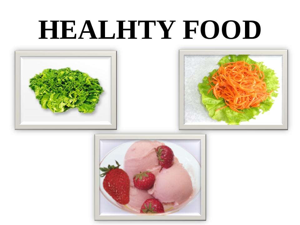 HEALHTY FOOD