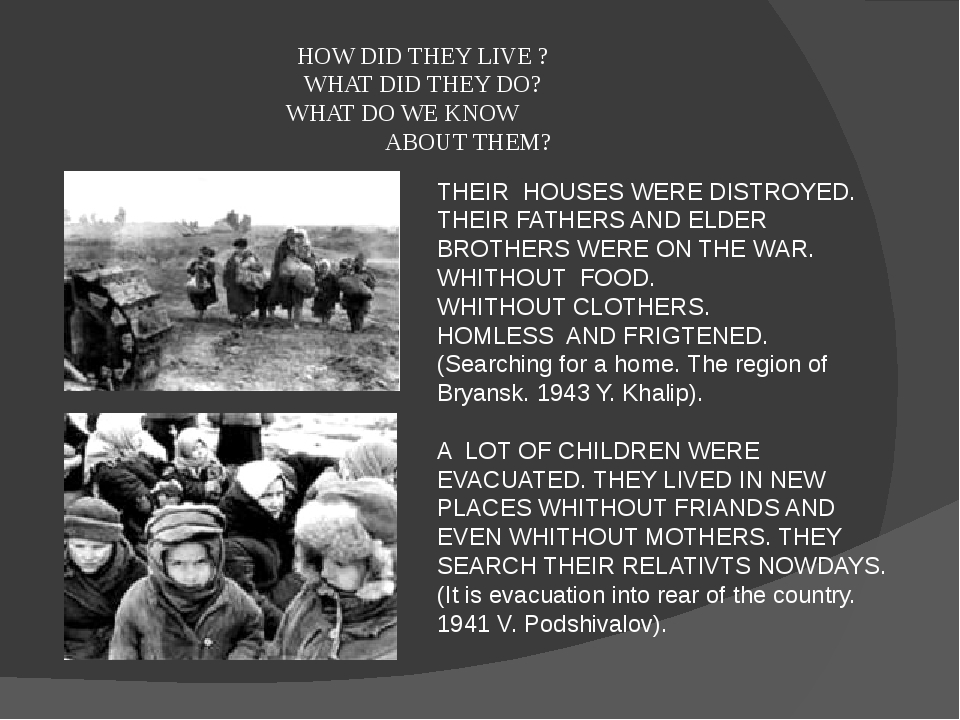 HOW DID THEY LIVE ? WHAT DID THEY DO? WHAT DO WE KNOW ABOUT THEM? THEIR HOUSE...