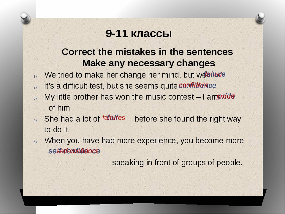 Correct the mistakes in the sentences Make any necessary changes We tried to...