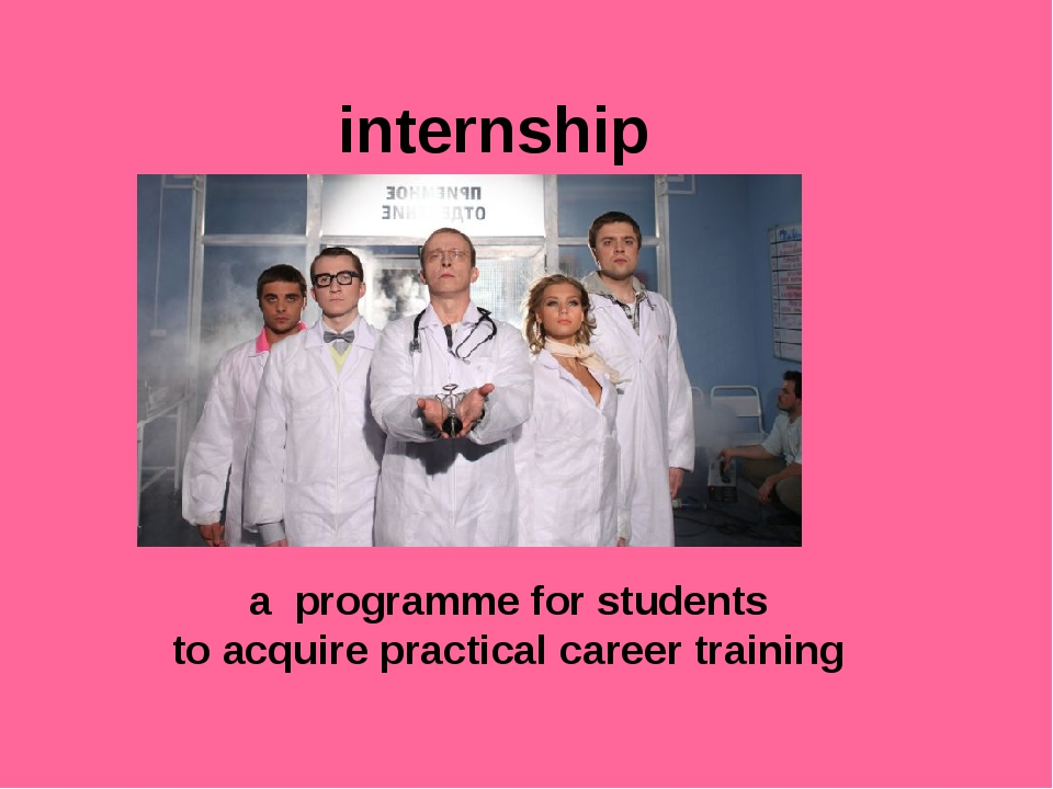 internship a programme for students to acquire practical career training