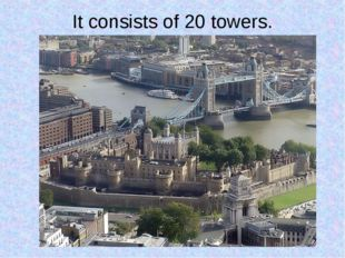It consists of 20 towers.