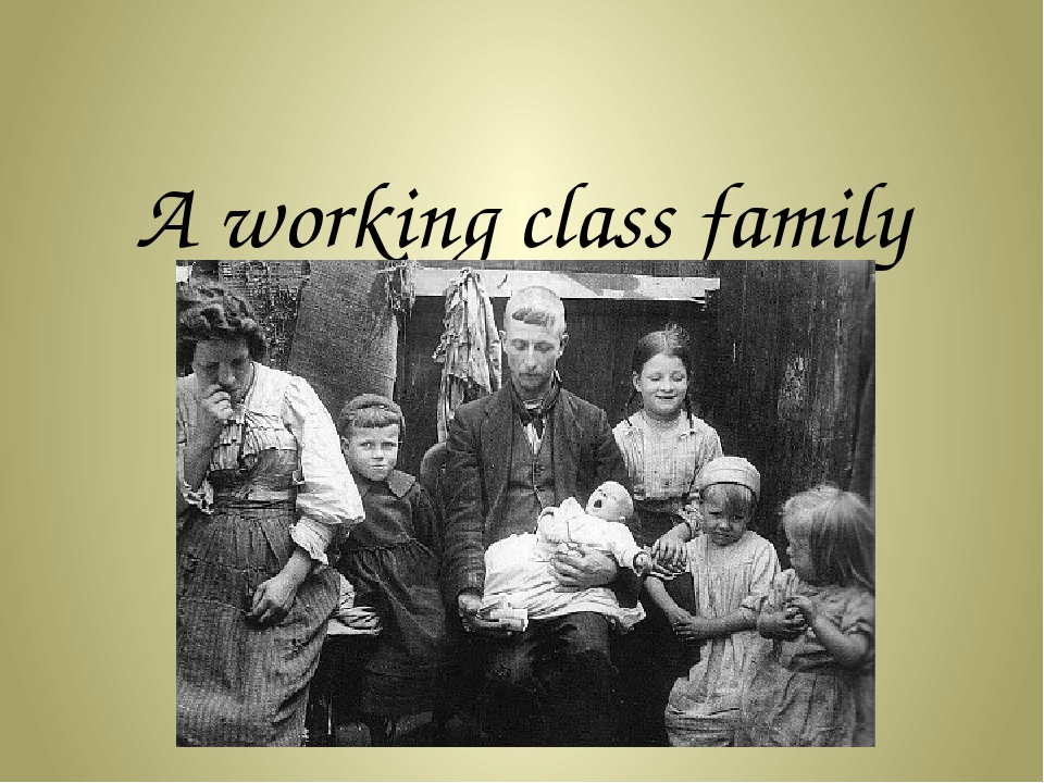 A working class family