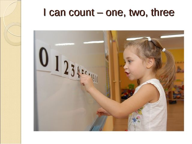 I can count – one, two, three