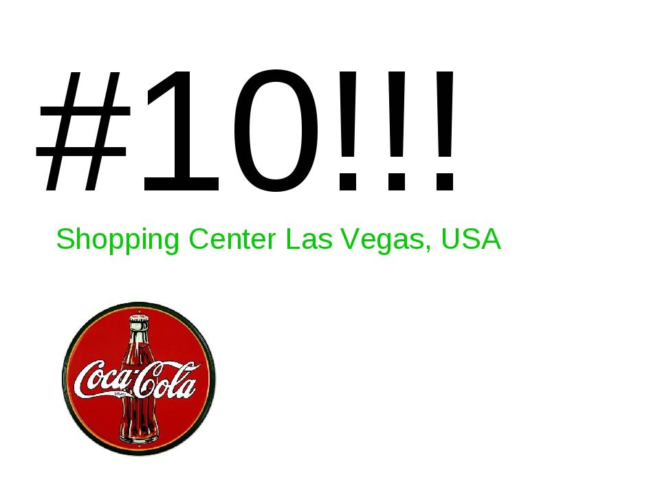 #10!!! Shopping Center Las Vegas, USA