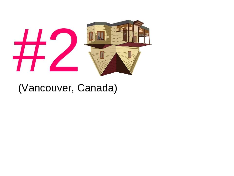 #2 (Vancouver, Canada)