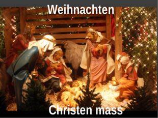 Weihnachten Christen mass