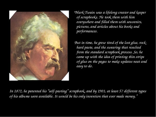 """Mark Twain was a lifelong creator and keeper of scrapbooks. He took them wi..."