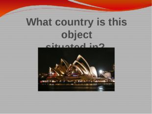 What country is this object situated in?