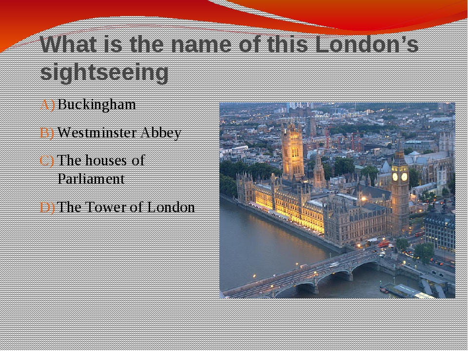 What is the name of this London's sightseeing Buckingham Westminster Abbey Th...