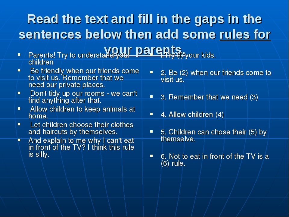Read the text and fill in the gaps in the sentences below then add some rules...