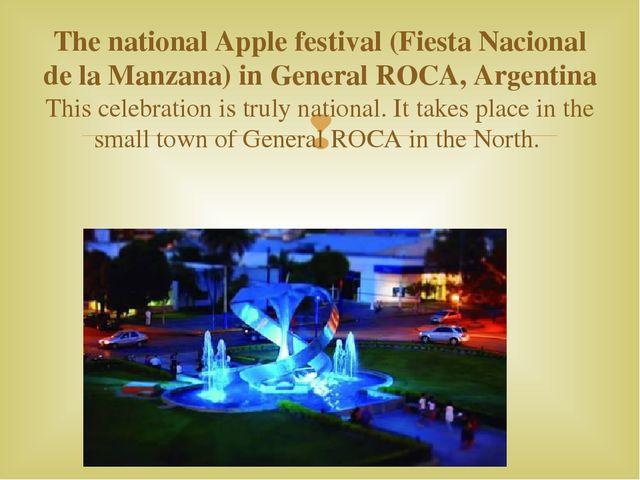 The national Apple festival (Fiesta Nacional de la Manzana) in General ROCA,...