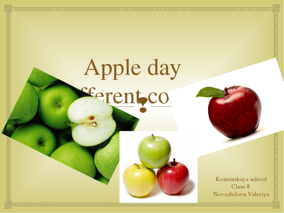 Apple day in different countries Komenskaya school Class 8 Novozhilova Valer...
