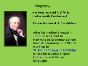 Biography was born on April 7, 1770, in Cockermouth, Cumberland He was the se