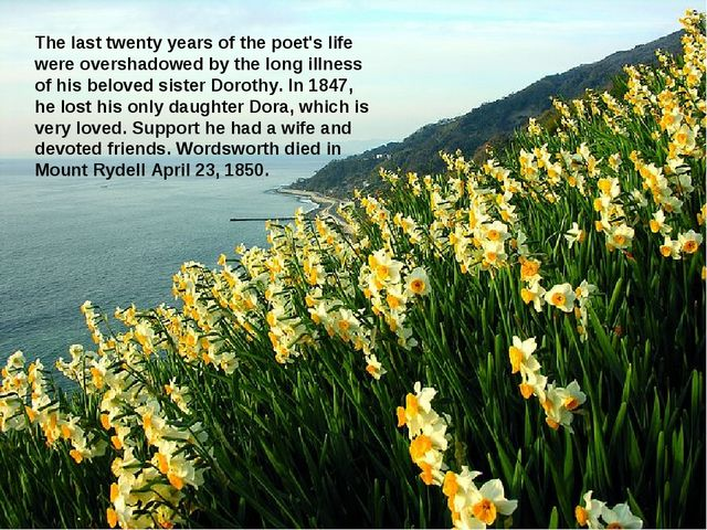 The last twenty years of the poet's life were overshadowed by the long illnes...