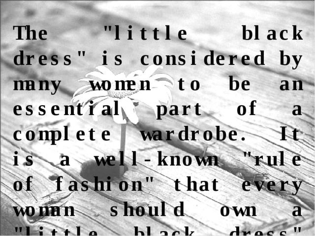 """The """"little black dress"""" is considered by many women to be an essential part..."""