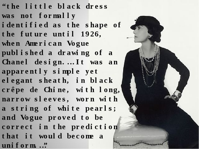 """""""the little black dress was not formally identified as the shape of the futur..."""