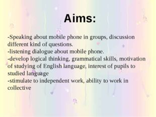 -Speaking about mobile phone in groups, discussion different kind of question