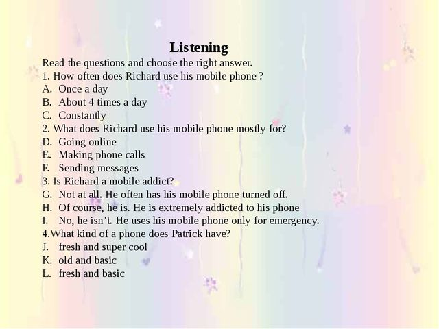 Listening Read the questions and choose the right answer. 1. How often does R...