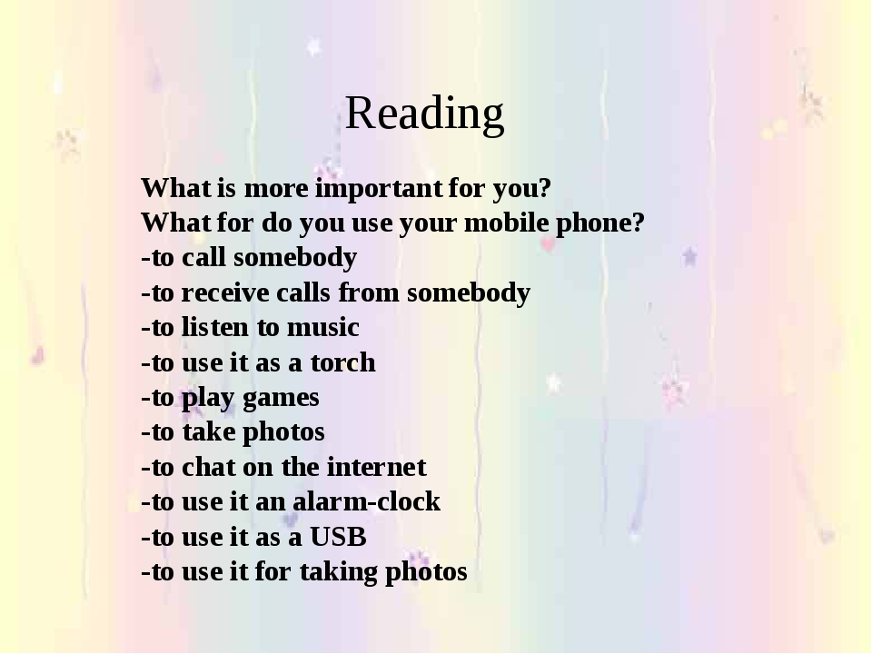 Reading What is more important for you? What for do you use your mobile phon...