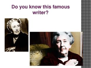Do you know this famous writer?