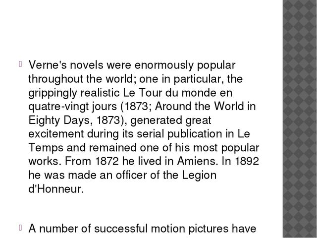 Verne's novels were enormously popular throughout the world; one in particula...