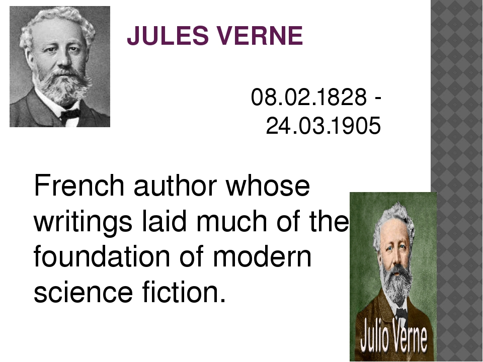 JULES VERNE 08.02.1828 - 24.03.1905 French author whose writings laid much of...