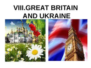 VIII.GREAT BRITAIN AND UKRAINE