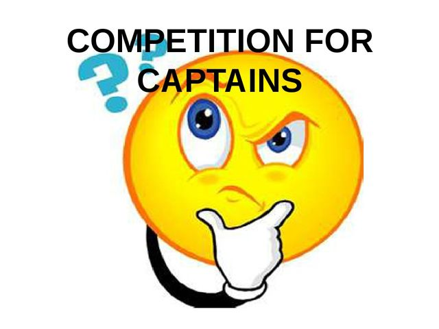 COMPETITION FOR CAPTAINS