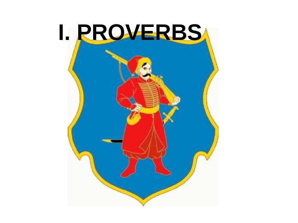 I. PROVERBS