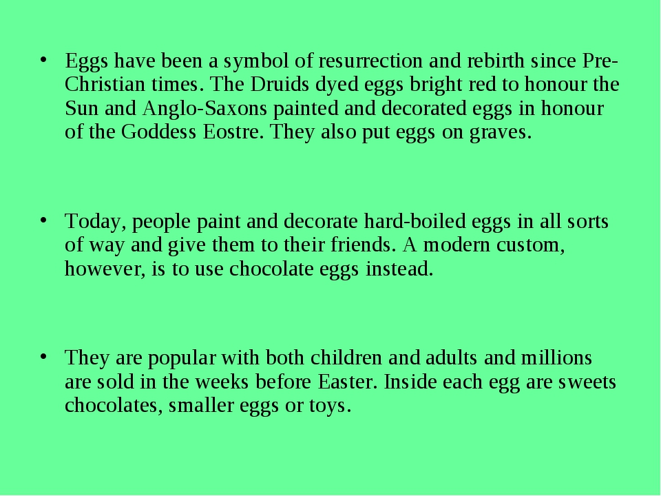 Eggs have been a symbol of resurrection and rebirth since Pre-Christian time...