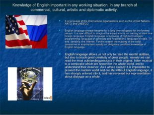 Knowledge of English important in any working situation, in any branch of com