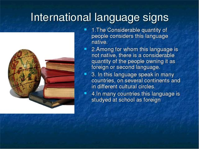 International language signs 1.The Considerable quantity of people considers...