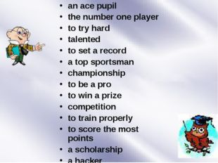 an ace pupil the number one player to try hard talented to set a record a top